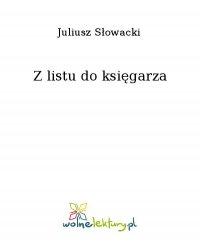 Z listu do księgarza - Juliusz Słowacki