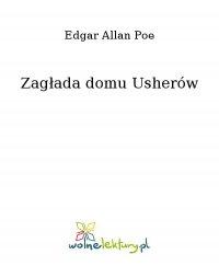 Zagłada domu Usherów - Edgar Allan Poe