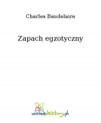 Zapach egzotyczny - Charles Baudelaire