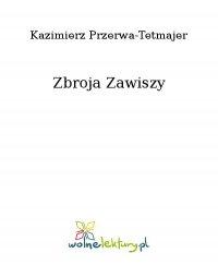 Zbroja Zawiszy - Kazimierz Przerwa-Tetmajer
