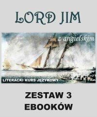 3 ebooki: Lord Jim z angielskim. Literacki kurs językowy - Joseph Conrad