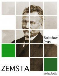 Zemsta - Bolesław Prus