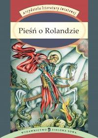 Pieśń o Rolandzie - Joseph Bedier, Tadeusz Boy-Żeleński