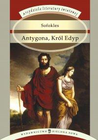 Antygona, Król Edyp - Sofokles