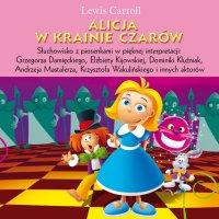 Alicja w krainie czarów - Opracowanie zbiorowe , Lewis Carroll