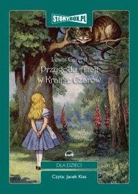 Przygody Alicji w Krainie Czarów - Lewis Caroll