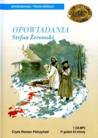 Opowiadania - Stefan Żeromski
