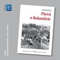 Pieśń o Rolandzie - opracowanie - Joseph Bedier