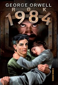 Rok 1984 - George Orwell, Andrzej Wasilewski