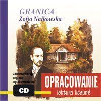 Granica - opracowanie - Zofia Nałkowska