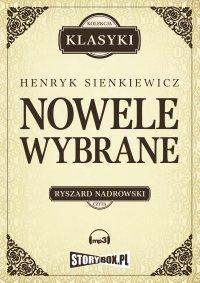 Nowele wybrane - Henryk Sienkiewicz