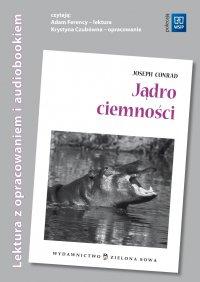 Jądro ciemności - audio opracowanie - Joseph Conrad