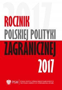Rocznik Polskiej Polityki Zagranicznej 2017 - Opracowanie zbiorowe
