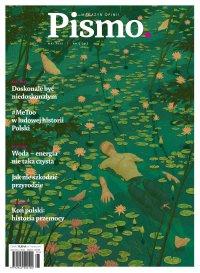 Pismo. Magazyn Opinii 05/2021 - Marcin Wicha
