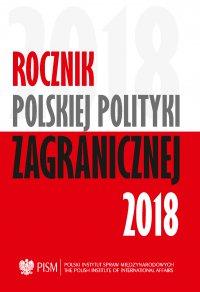 Rocznik Polskiej Polityki Zagranicznej 2018 - Opracowanie zbiorowe