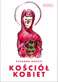 Kościół kobiet - Zuzanna Radzik