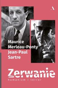 Zerwanie. Humanizm i terror - Jean-Paul Sartre
