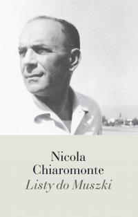 Listy do Muszki - Nicola Chiaromonte