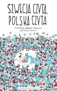 Szwecja czyta. Polska czyta - Opracowanie zbiorowe