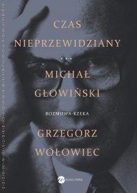 Czas nieprzewidziany - Michał Głowiński