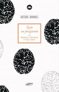Życie na poczytaniu - Grzegorz Jankowicz