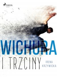 Wichura i trzciny - Irena Krzywicka