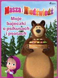 Masza i Niedźwiedź - Moje bajeczki o psikusach i psotach - Animaccord Ltd