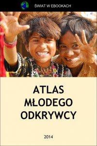 Atlas młodego odkrywcy - Jacek Leski