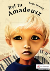 Był tu Amadeusz - Beata Herzog