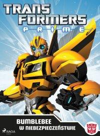 Transformers PRIME. Bumblebee w niebezpieczeństwie - Hasbro Entertainment, Licensing and Digital
