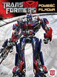 Transformers 1. Powieść filmowa - S.G. Wilkens