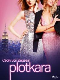 Plotkara - Cecily von Ziegesar
