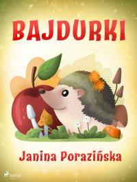 Bajdurki - Janina Porazinska