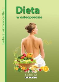 Dieta w osteoporozie - Barbara Jakimowicz-Klein