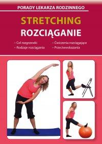 Stretching. Rozciąganie - Emilia Chojnowska-Depczyńska