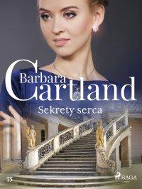 Sekrety serca - Ponadczasowe historie miłosne Barbary Cartland - Barbara Cartland
