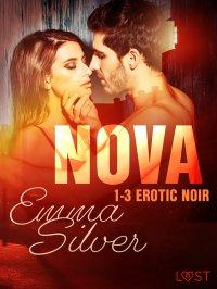 Nova 1-3 Erotic noir - Emma Silver