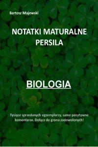 Notatki maturalne persila. Biologia - Bartosz Majewski