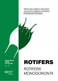 Rotifers. Rotifera Monogononta - Irena Bielańska-Grajner
