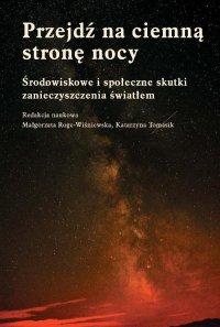 Przejdź na ciemną stronę nocy - Małgorzata Roge-Wiśniewska