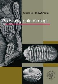 Podstawy paleontologii - Urszula Radwańska