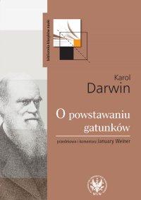 O powstawaniu gatunków drogą doboru naturalnego - Karol Darwin
