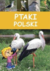 Ptaki Polski - Opracowanie zbiorowe