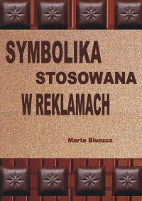 Symbolika stosowana w reklamach - Marta Bluszcz