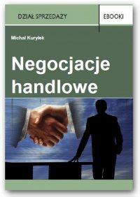 Negocjacje handlowe - Michał Kuryłek