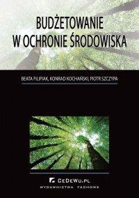 Budżetowanie w ochronie środowiska - Beata Filipiak