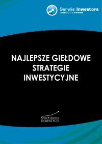 Najlepsze giełdowe strategie inwestycyjne - Michał Pietrzyca