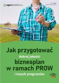 Jak przygotować dobrej jakości biznesplan w ramach PROW i innych programów - Marek Kalman