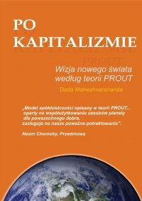 Po kapitalizmie. Wizja nowego świata według teorii PROUT - Dada Maheshvarananda