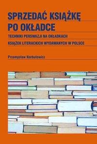 Sprzedać książkę po okładce - Przemysław Narbutowicz